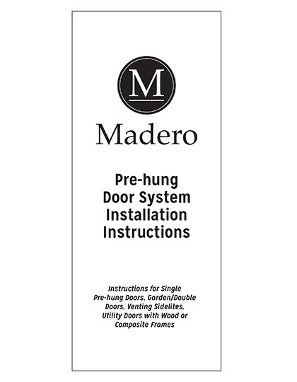 PreHung Installation Instructions