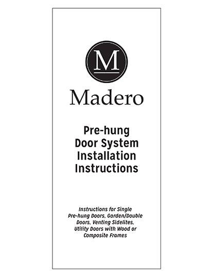 Madero Prehung Door System Installation